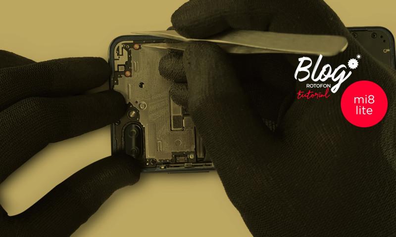 rotofon-tutoriales-desmontaje-completo-xiaomi-mi-8-lite-blog